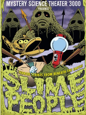 cover image of Mystery Science Theater 3000: The Slime People