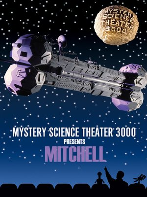 cover image of Mystery Science Theater 3000: Mitchell