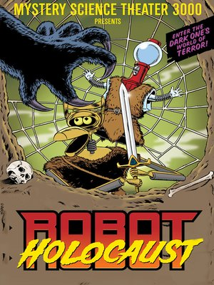 cover image of Mystery Science Theater 3000: Robot Holocaust