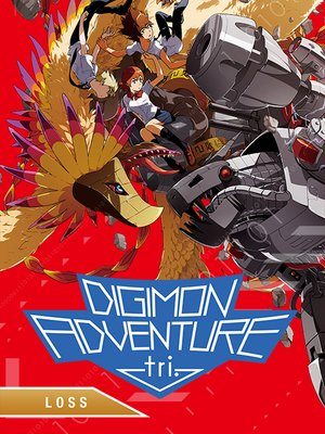 cover image of Digimon Adventure tri.: Loss