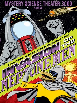 cover image of Mystery Science Theater 3000: Invasion of the Neptune Men