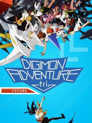 cover image of Digimon Adventure tri.: Future