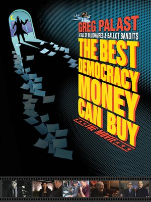 cover image of The Best Democracy Money Can Buy