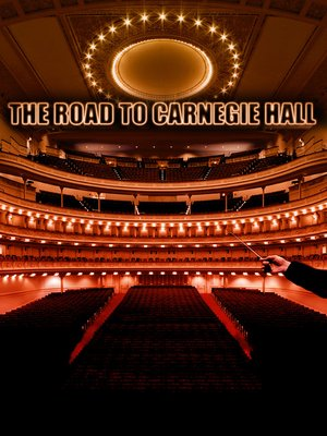 cover image of Road to Carnegie Hall