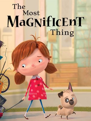 cover image of The Most Magnificent Thing