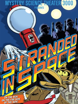 cover image of Mystery Science Theater 3000 - Stranded in Space