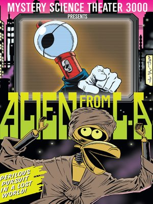 cover image of Mystery Science Theater 3000: Alien From LA