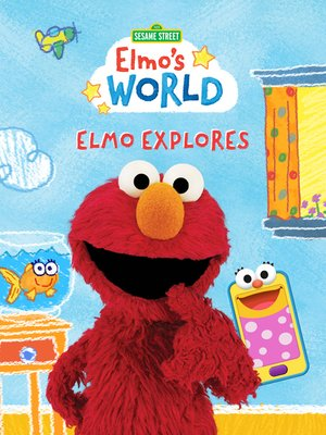 cover image of Sesame Street: Elmo's World