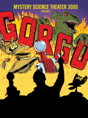 cover image of Mystery Science Theater 3000: Gorgo
