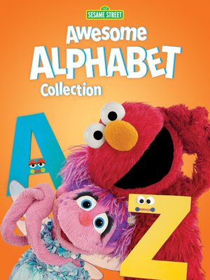 cover image of Sesame Street: Awesome Alphabet Collection
