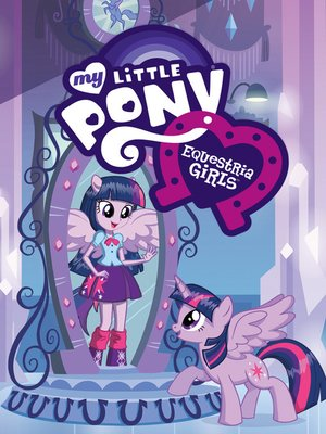 cover image of My Little Pony: Equstria Girls