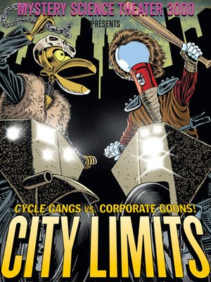 cover image of Mystery Science Theater 3000: City Limits