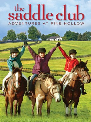 cover image of The Saddle Club: Adventures at Pine Hollow