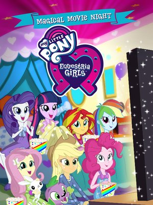 cover image of My Little Pony Equestria Girls: Magical Movie Night