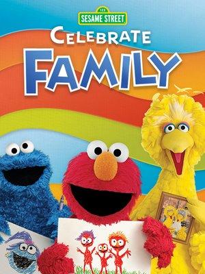 cover image of Sesame Street: Celebrate Family