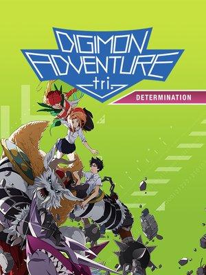 cover image of Digimon Adventure tri.: Determination