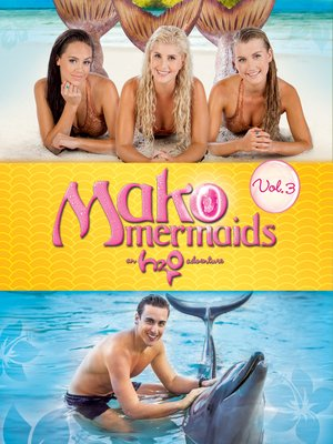 cover image of Mako Mermaids: An H2O Adventure: Volume 3, Episode 8