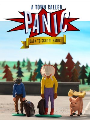 cover image of A Town Called Panic: Back to School Panic!