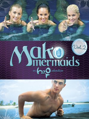 cover image of Mako Mermaids: An H2O Adventure, Season 2, Episode 8