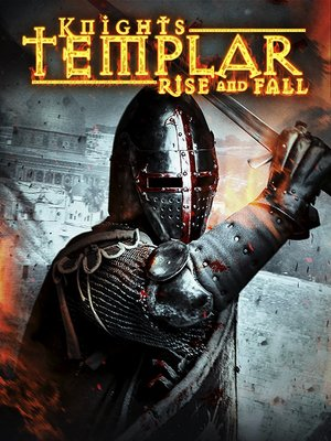 cover image of Knights Templar: Rise and Fall