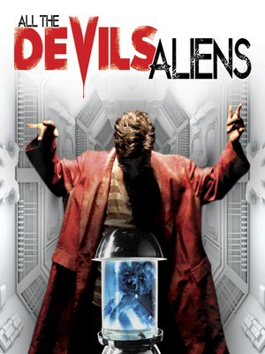 cover image of All the Devil's Aliens