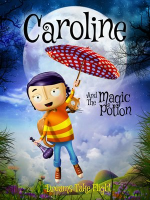 cover image of Caroline and the Magic Potion