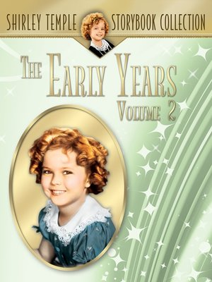 cover image of Shirley Temple's Early Years, Volume 2