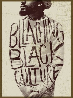 cover image of Bleaching Black Culture