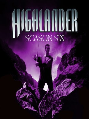 cover image of Highlander, Season 6