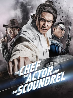 cover image of The Chef, the Actor, the Scoundrel