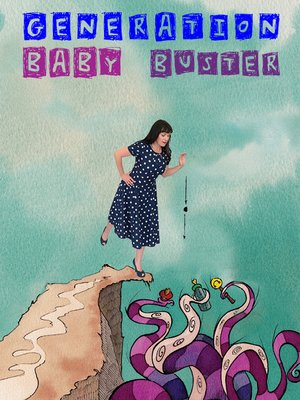 cover image of Generation Baby Buster