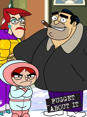 cover image of Fugget About It!, Season 1, Episode 8