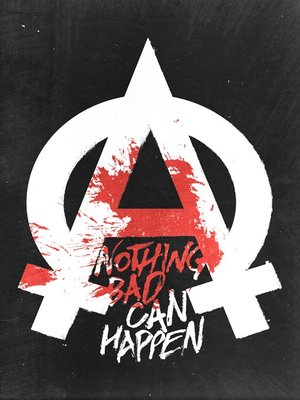 cover image of Nothing Bad Can Happen