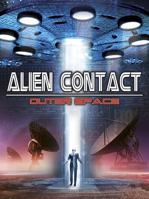 cover image of Alien Contact: Outer Space