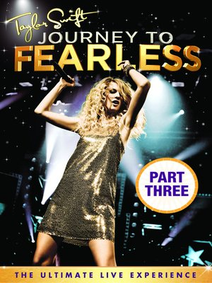 cover image of Taylor Swift Journey To Fearless, Part 3