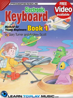 cover image of Electronic Keyboard Lessons for Kids, Book 1