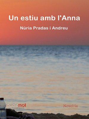 cover image of Un estiu am l'Anna