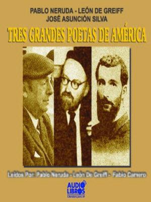 cover image of Tres Grandes Poetas ee America