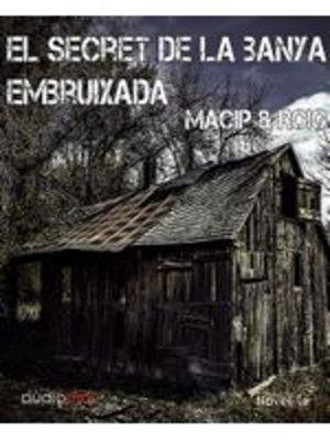 cover image of El secret de la banya embruixada