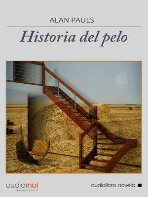 cover image of Historia del pelo