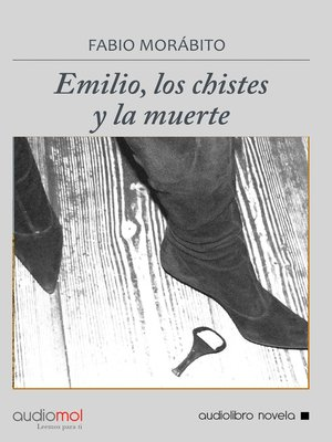 cover image of Emilio, los chistes y la muerte