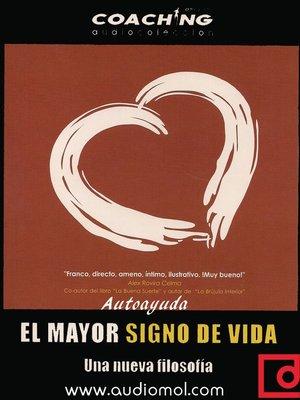 cover image of El mayor signo de vida