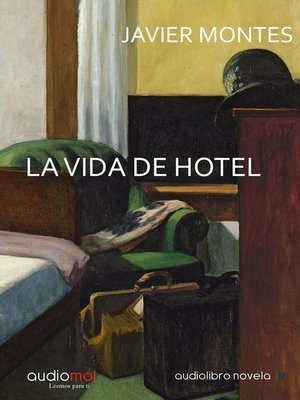 cover image of La vida de hotel