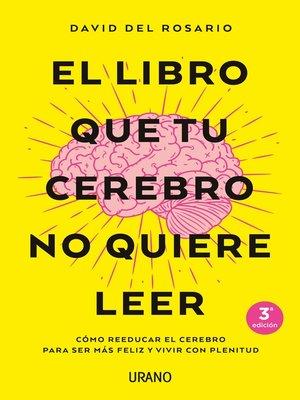 cover image of El libro que tu cerebro no quiere leer