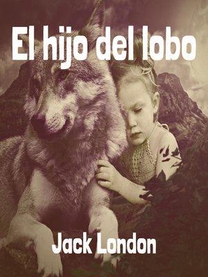 cover image of El hijo del lobo (ed. Audiomol)