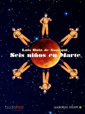 cover image of Seis niños en Marte