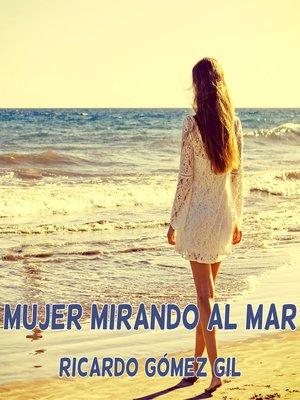 cover image of Mujer mirando al mar