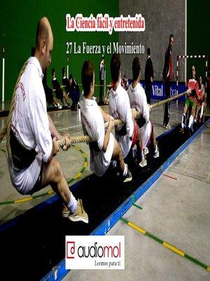 cover image of Fuerza y movimiento