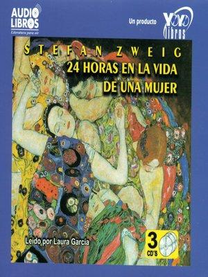 cover image of 24 Horas en la Vida de Una Mujer