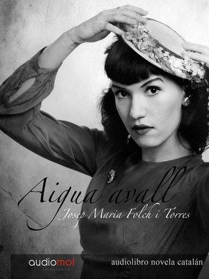 cover image of Aigua Avall